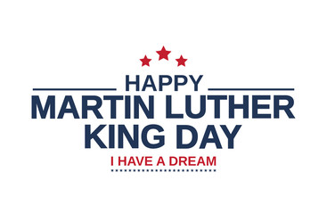 Martin Luther King day white background, card. I have a dream. Vector illustration.