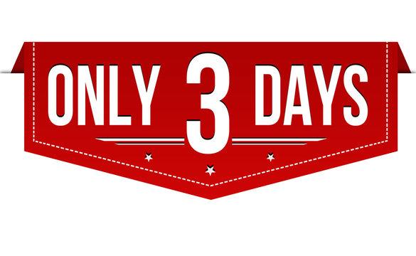 Only 3 days banner design