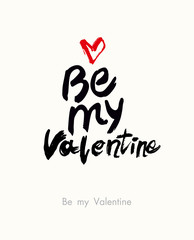Be my Valentine. Sketch illustration for Valentine's day. Vector graphics imitation of drawing with a dry brush.