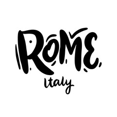 Rome Italy Travel or post card template hand drawn vector lettering. Isolated on white background. Vector illustration.