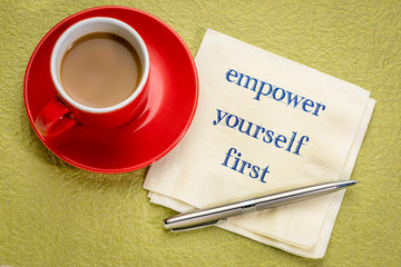 empower yourself first