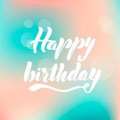 Lettering inscription happy birthday. Vector