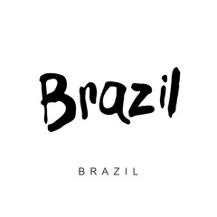 BRAZIL hand drawn lettering calligraphy. Brazil hand drawn vector stock illustration. Modern brush ink. Isolated on white background.