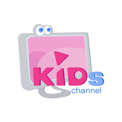 Monitor and the inscription for the design of the screen saver on the children's channel. Flat style. Emblem isolated on white background. Inscription for video channel, blog, children's store, studio