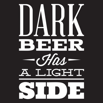 Vector stylized quote on the topic of beer. White text on a black background