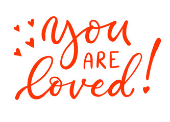 Calligraphy inscription in coral color. You are loved. For lovers.