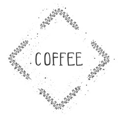 Vector hand drawn illustration of text COFFEE and floral rhomboid frame with grunge ink texture.