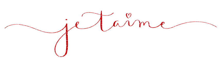 JE T'AIME (I LOVE YOU in French) red glitter brush calligraphy banner
