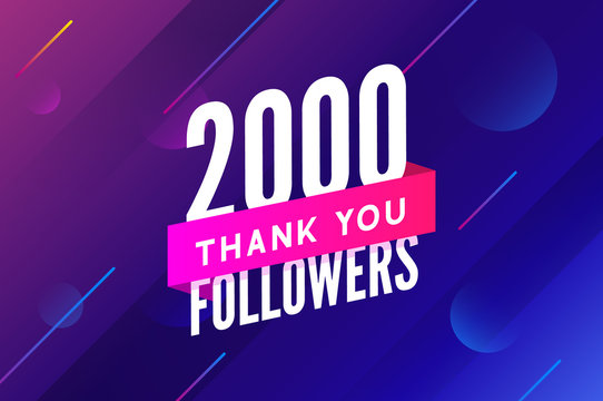 2000 followers vector. Greeting social card thank you followers. Congratulations follower design template