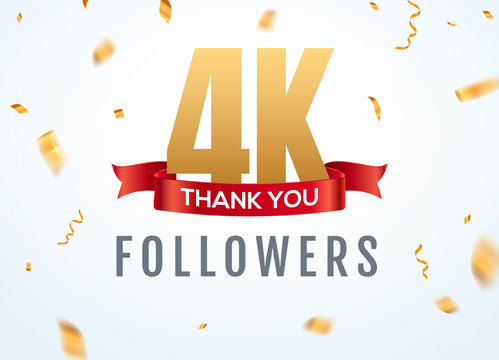 Thank you 4000 followers design template social network number anniversary. Social 4k users golden number friends thousand celebration