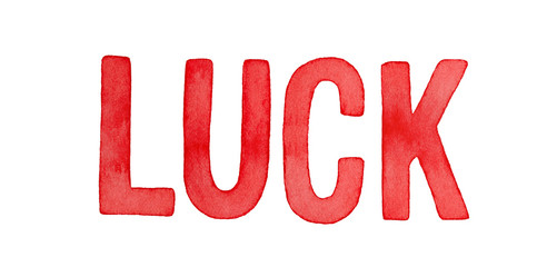 "Red coloured watercolour word ""Luck"" illustration. Symbol of good fortune. Hand painted water color graphic drawing on white background, cutout clip art elements for headers, design and decoration.."