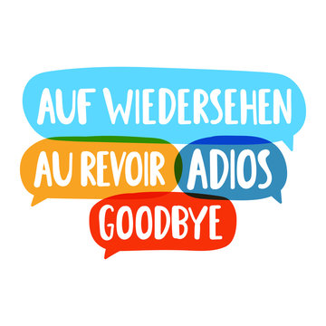 Auf wiedersehen, au revoir, adios, goodbye. Translation concept. Hand drawn vector icon illustrations on white background.