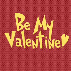 be my valentine greeting card design template at knit ornament background wallpaper . valentines day vector illustration
