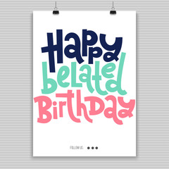073f514cd Irreverent Birthday. Poster with hand drawn vector lettering.