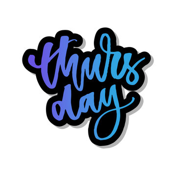 Thursday, weekend is almost here. Quote design. Modern brush calligraphy. Lettering and custom typography for t-shirts, bags, posters, invitations, cards. Sticker for social media content.
