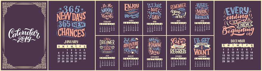 Modern typography lettering compositions. 2019 calendar with funny motivation quotes. Hand drawn illustrations. Trendy slogan, vector graphic