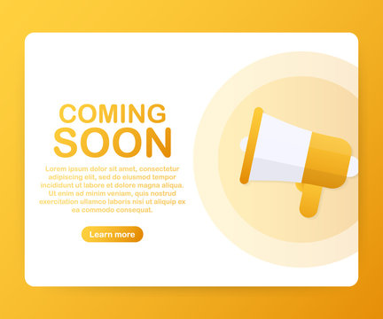Megaphone Hand, business concept with text coming soon. Vector illustration