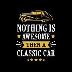 Old Car Quote and Saying good for print