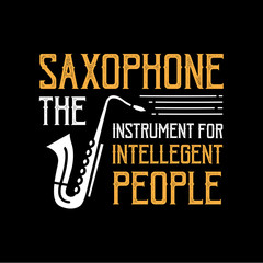 Saxophone Quote and Saying good for print design
