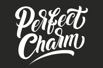 Hand drawn lettering Perfect Charm. Elegant isolated modern handwritten calligraphy. Vector Ink illustration. Typography poster on black background. For cards, invitations, prints etc.