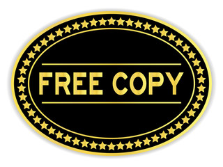 Black and gold color oval sticker in word free copy on white background