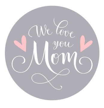 We love you Mom. Calligraphic lettering greeting text with heart silhouette. Vector illustration. Decorative label for Mothers day design
