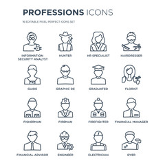 16 linear Professions icons such as Information Security Analyst, Hunter, Engineer, Financial Advisor modern with thin stroke, vector illustration, eps10, trendy line icon set.