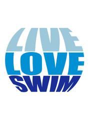 schwimmen rund kreis live love swim liebe symbol urlaub meer ferien wasser wellen cool logo design piktogramm baden schwimmbad sport spaß tauchen hallenbad clipart schwimmer