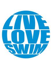 kreis schwimmen rund live love swim liebe symbol urlaub meer ferien wasser wellen cool logo design piktogramm baden schwimmbad sport spaß tauchen hallenbad clipart schwimmer