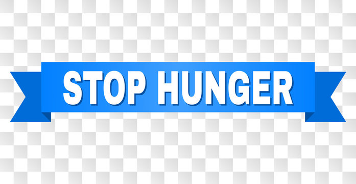 STOP HUNGER text on a ribbon. Designed with white caption and blue tape. Vector banner with STOP HUNGER tag on a transparent background.