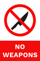 NO WEAPONS sign. Label with inscription. Vector.