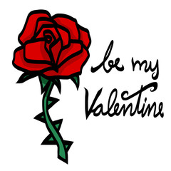 Be my valentine rose with thorn vector illustration