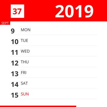 Calendar planner for Week 37 in 2019, ends September 15, 2019 .