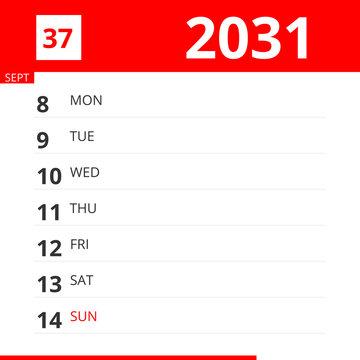 Calendar planner for Week 37 in 2031, ends September 14, 2031 .