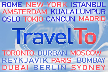 Travel To word cloud with blue background