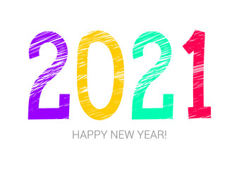 2021 year colorful symbol. Happy new year. Banner, card. Purple, yellow, green and red. Greeting card, poster. Chalk or pencil hand drawn. Doodle