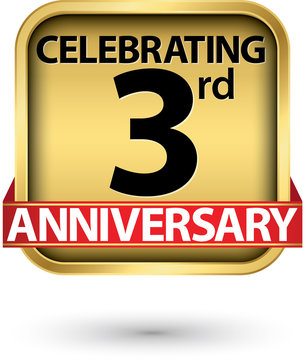 Celebrating 3rd years anniversary gold label, vector illustration