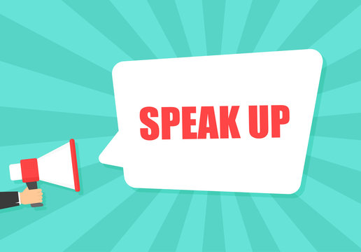 Male hand holding megaphone with speak up speech bubble. Loudspeaker. Banner for business, marketing and advertising. Vector illustration.