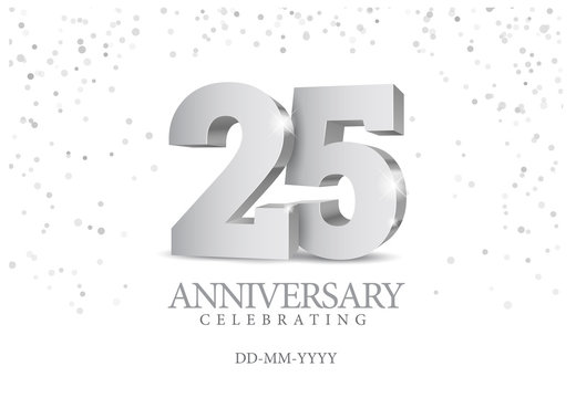 Anniversary 25. silver 3d numbers.