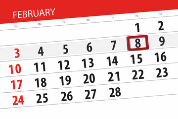 Calendar planner for the month february 2019, deadline day, 8, friday
