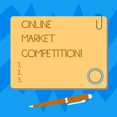 70a84764c8 Writing note showing Online Market Competition. Business photo ...
