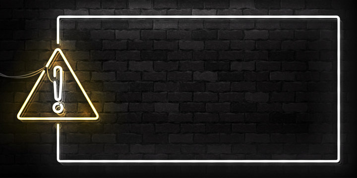Vector realistic isolated neon sign of Warning frame logo for decoration and covering on the wall background.
