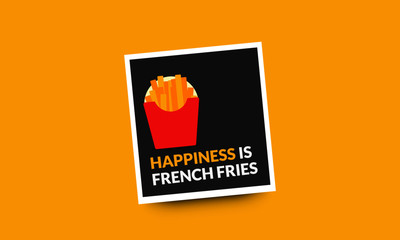Happiness is French Fries Quote Poster Design