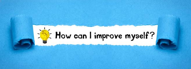 Obraz How can I improve myself? - fototapety do salonu