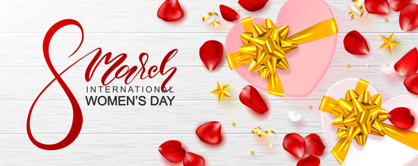 8 March Happy Women's Day banner. Beautiful Background with gift boxes,hearts, rose petals and serpentine on wooden texture. Vector illustration for website , posters,coupons, promotional material.