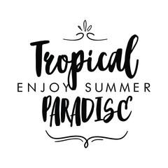 Tropical text print in vector, black tropical text print.