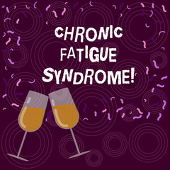 Writing note showing Chronic Fatigue Syndrome. Business photo showcasing debilitating disorder described by extreme fatigue Filled Wine Glass for Celebration with Scattered Confetti photo