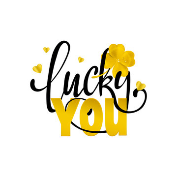 Lucky you Calligraphy. Hand lettering
