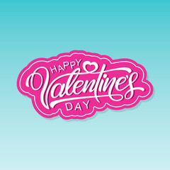Happy Valentines Day, a beautiful inscription in the form of stickers on an elegant background. Handwritten, calligraphic text Valentine's Day. Vector Illustration - Vector