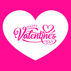 Happy valentines day, inscription on the background of the frame of the heart. Handwritten, calligraphic text Valentine's Day. Vector Illustration - Vector